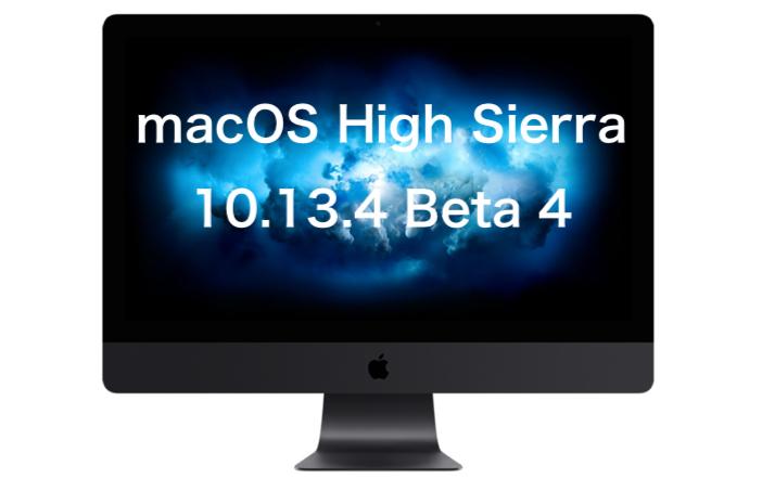 macOS High Sierra 10.13.4 beta 4