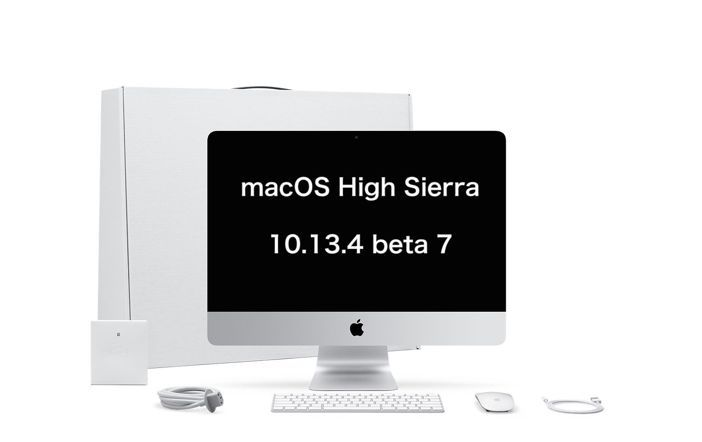 macOS High Sierra 10.13.4 beta 7